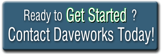 Ready to Get Started?  Contact Daveworks Today! image