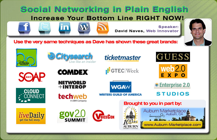 Social Networking and Commerce Workshop in Auburn CA by Web Innovator David Naves