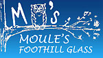 Moule's Foothill Glass